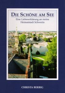 Schwerin: Die Schöne am See